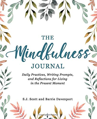 he-Mindfulness-Journal-Daily-Practices-Writing-Prompts-and-Reflections-for-Living-in-the-Present-Moment