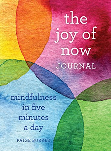 The-Joy-of-Now-Journal-Mindfulness-in-Five-Minutes-a-Day